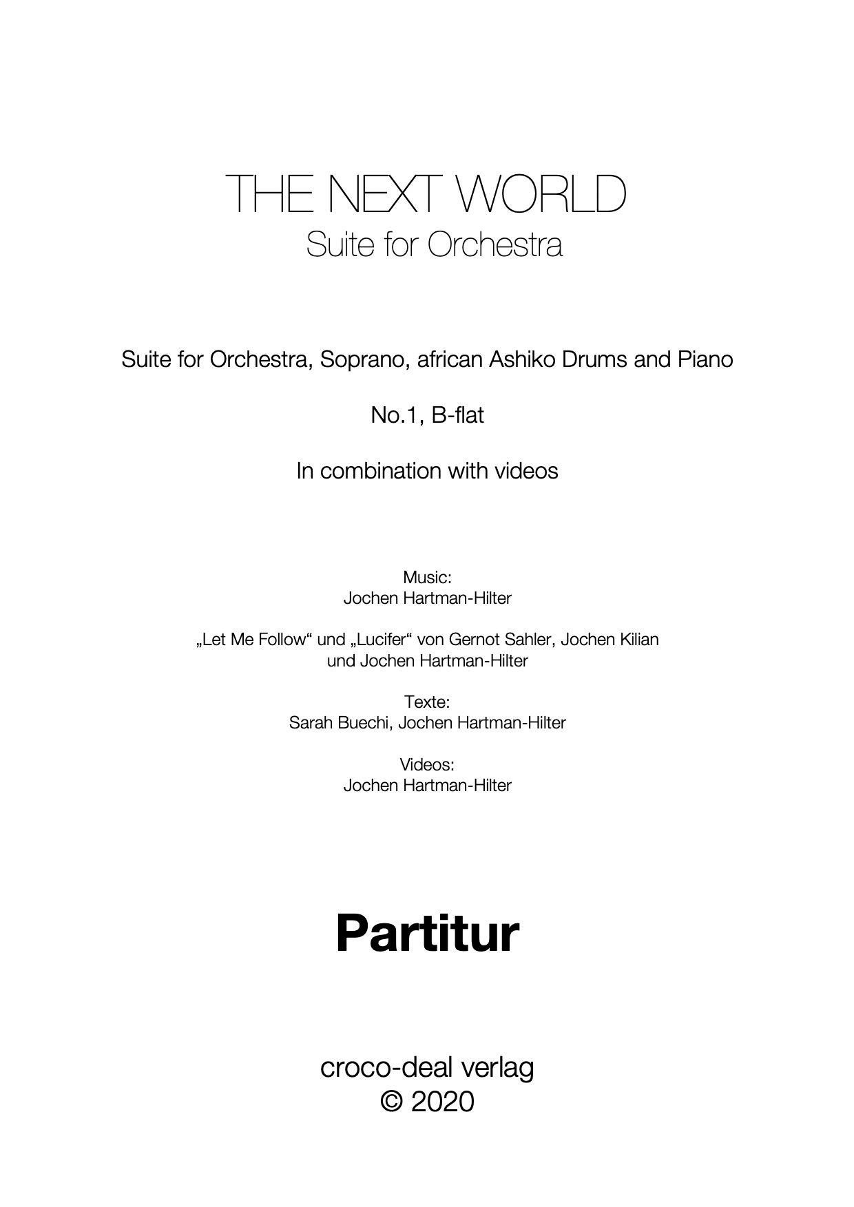 THE NEXT WORLD - Suite für Orchester, Partitur